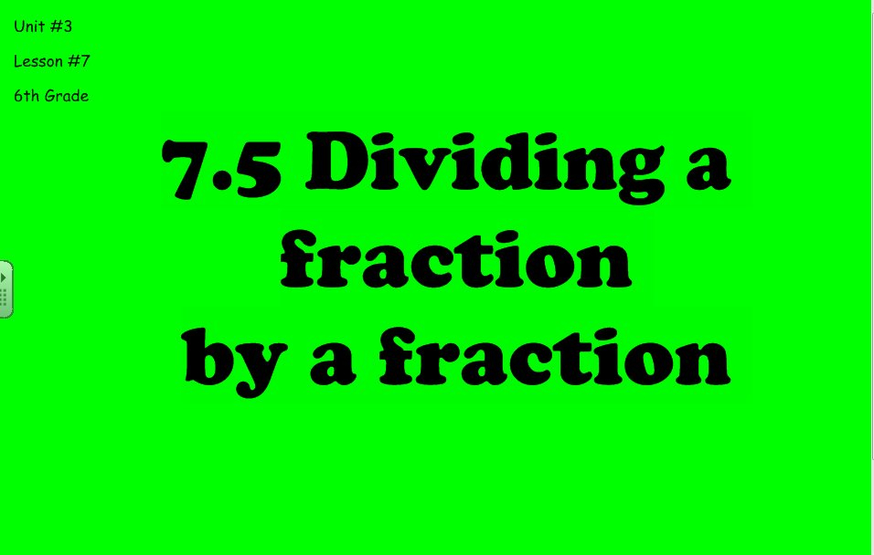 5 9 Day 2 Dividing A Fraction By A Fraction