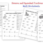 Division Practice Equivalent Fractions Worksheets