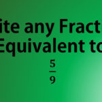 Write Any Fraction Equivalent To 5 9 YouTube
